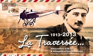 La traversée 1913-2013 Source : Associations AMIC et Intergénérations Modélisme