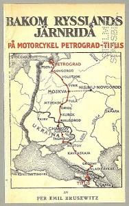 Derrière le rideau de fer de la Russie de Per Emil Brusewitz publié à Stockholm en 1923